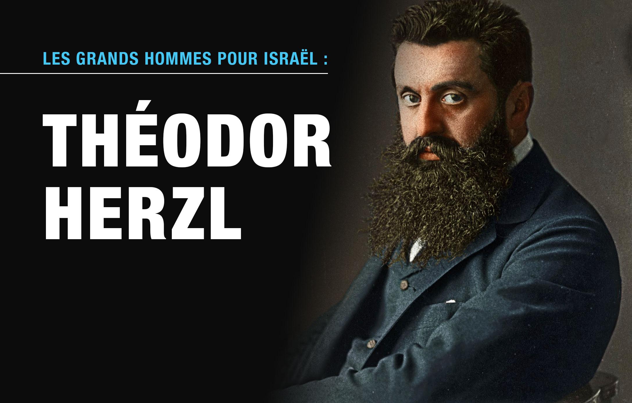 Les grands hommes pour Israël : Théodor Herzl