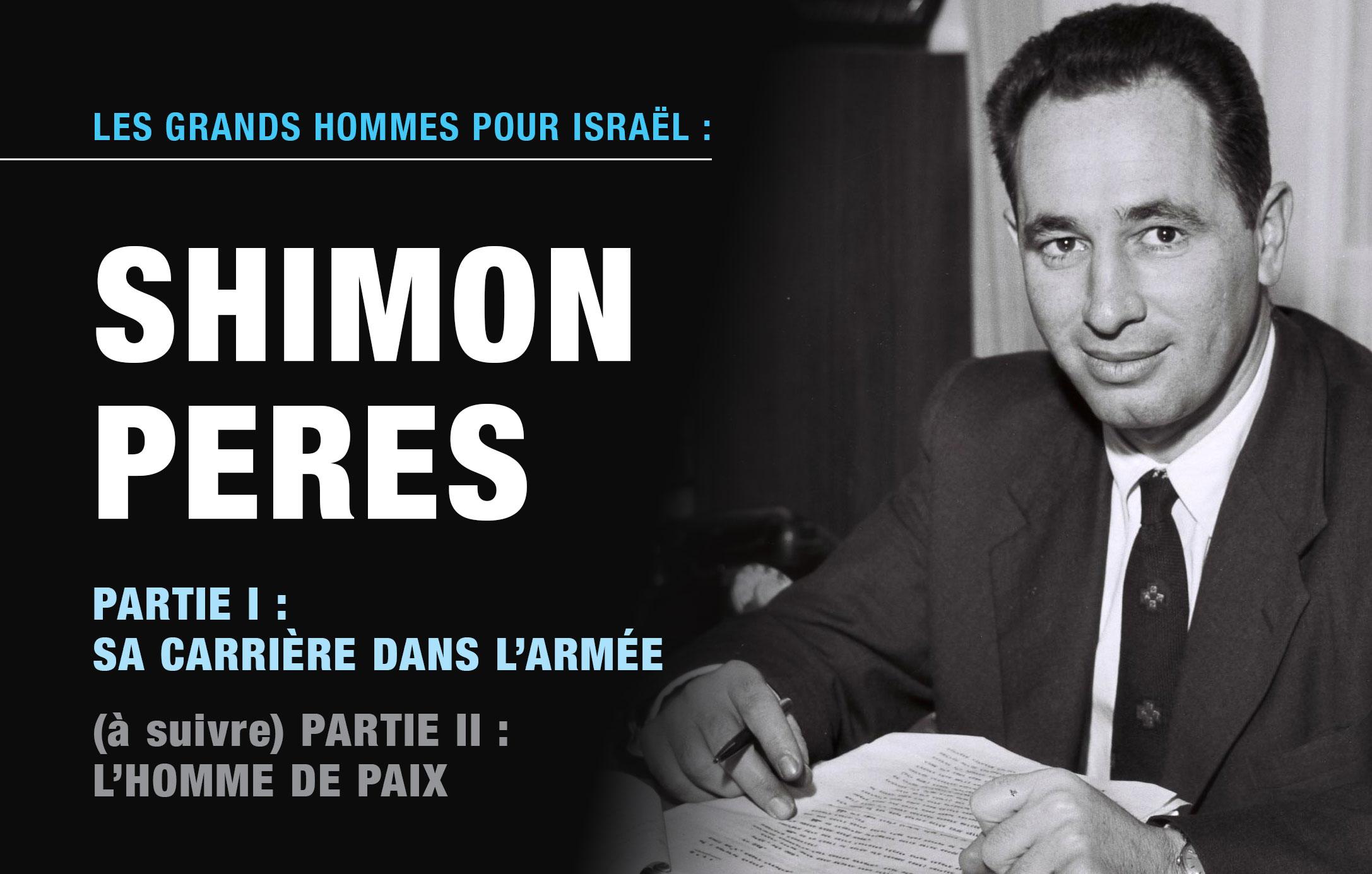 Shimon Peres, partie I/II : sa carrière dans l'armée